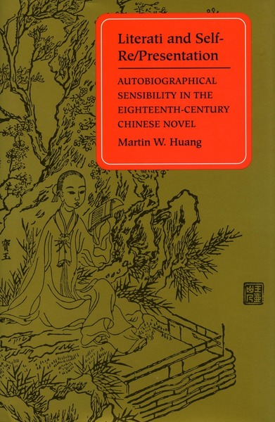 Cover of Literati and Self-Re/Presentation by Martin W. Huang