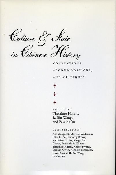 Cover of Culture and State in Chinese History by Edited by Theodore Huters, R. Bin Wong, and Pauline Yu