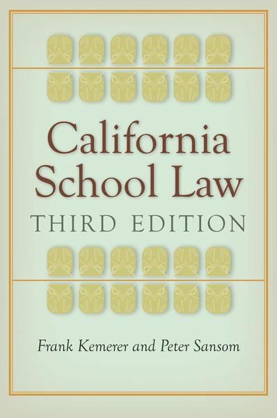 Cover of California School Law by Frank Kemerer and Peter Sansom