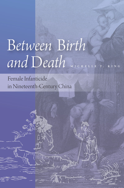 Cover of Between Birth and Death by Michelle T. King