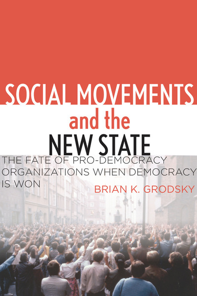 Cover of Social Movements and the New State by Brian K. Grodsky