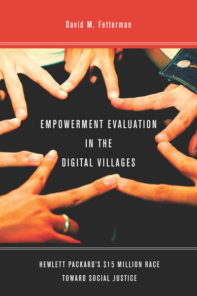 Cover of Empowerment Evaluation in the Digital Villages by David M. Fetterman