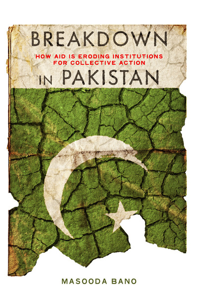 Cover of Breakdown in Pakistan by Masooda Bano