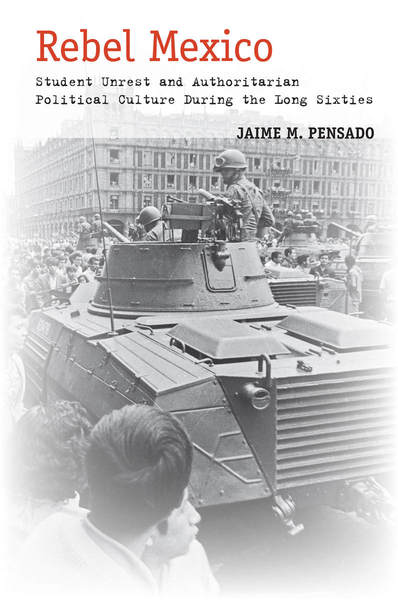 Cover of Rebel Mexico by Jaime M. Pensado