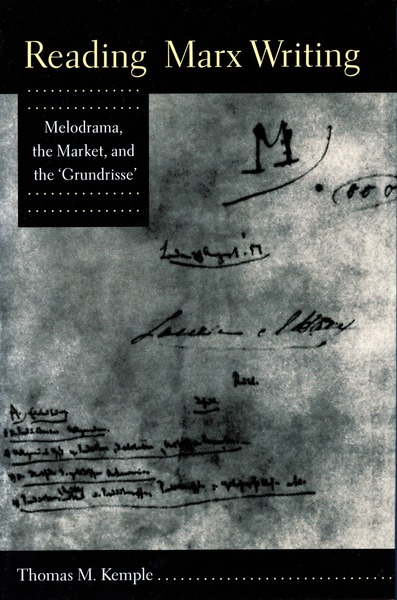 Cover of Reading Marx Writing by Thomas M. Kemple
