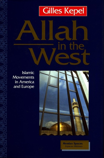 Cover of Allah in the West by Gilles Kepel