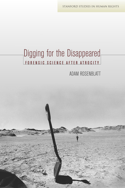 Cover of Digging for the Disappeared by Adam Rosenblatt