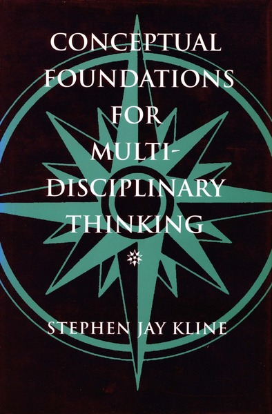 Cover of Conceptual Foundations for Multidisciplinary Thinking by Stephen Jay Kline