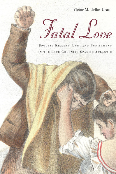 Cover of Fatal Love by Victor M. Uribe-Uran