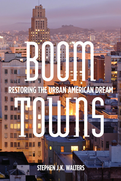 Cover of Boom Towns by Stephen J.K. Walters