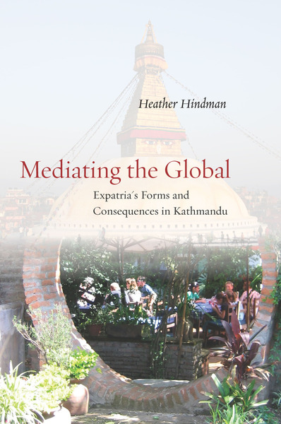 Cover of Mediating the Global by Heather Hindman