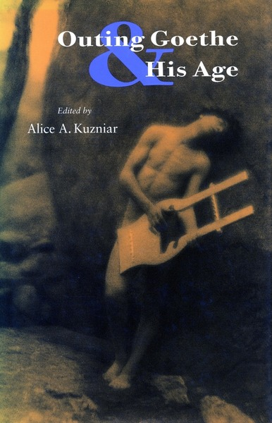 Cover of Outing Goethe & His Age by Alice A. Kuzniar