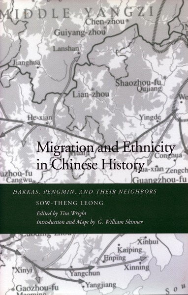Cover of Migration and Ethnicity in Chinese History by Sow-Theng  Leong Edited by Tim Wright Introduction and Maps by G. William Skinner