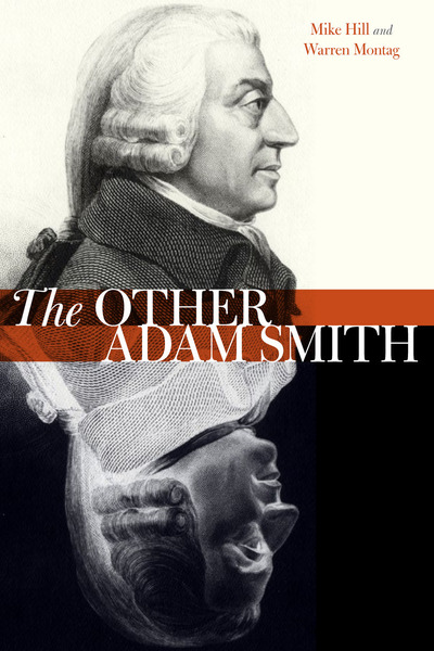 Cover of The Other Adam Smith by Mike Hill and Warren Montag
