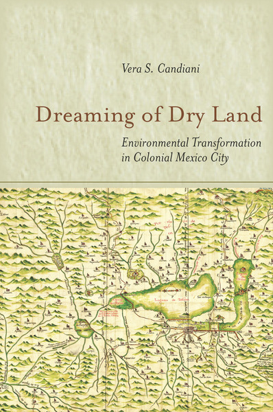 Cover of Dreaming of Dry Land by Vera S. Candiani