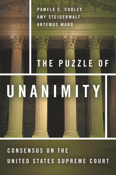 Cover of The Puzzle of Unanimity by Pamela C. Corley, Amy Steigerwalt, and Artemus Ward
