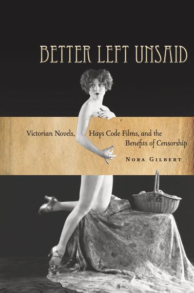 Cover of Better Left Unsaid by Nora Gilbert