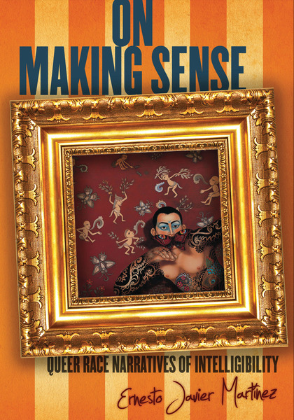 Cover of On Making Sense by Ernesto Javier Martínez