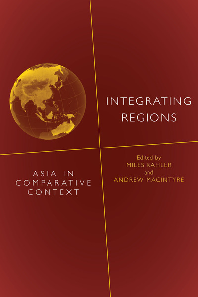 Cover of Integrating Regions by Edited by Miles Kahler and Andrew MacIntyre