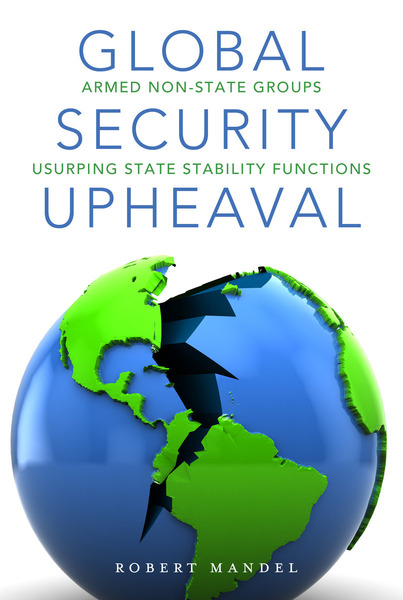 Cover of Global Security Upheaval by Robert Mandel