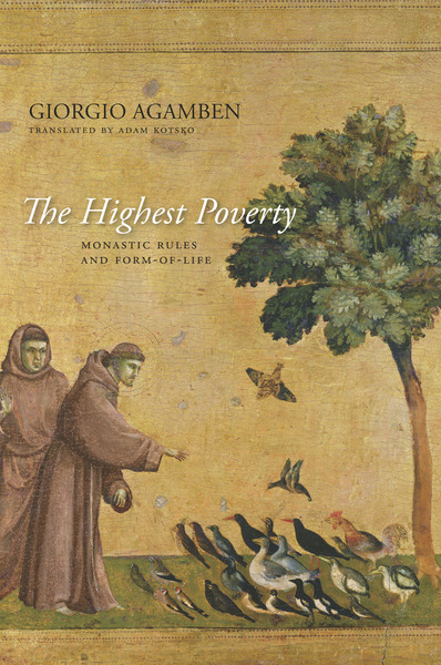 Cover of The Highest Poverty by Giorgio Agamben Translated by Adam Kotsko