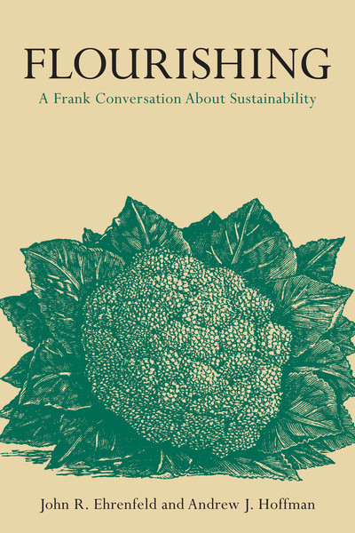 Cover of Flourishing by John R. Ehrenfeld and Andrew J. Hoffman