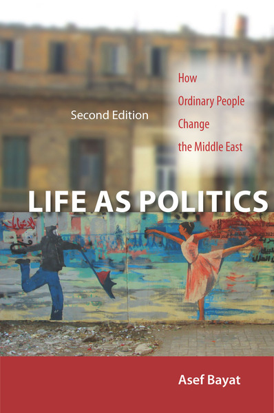 Cover of Life as Politics by Asef Bayat