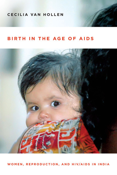 Cover of Birth in the Age of AIDS by Cecilia Van Hollen