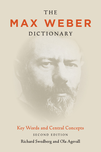 Cover of The Max Weber Dictionary by Richard Swedberg and Ola Agevall