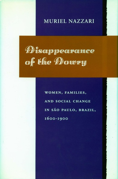 Cover of Disappearance of the Dowry by Muriel Nazzari