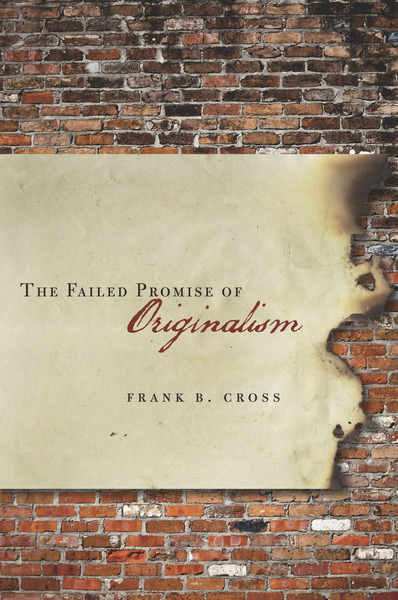 Cover of The Failed Promise of Originalism by Frank B. Cross