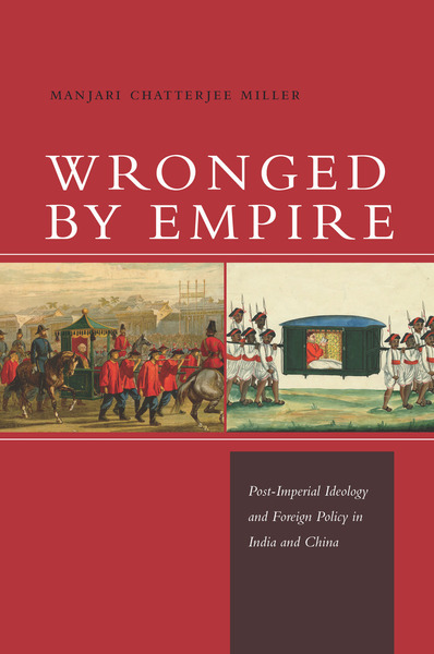 Cover of Wronged by Empire by Manjari Chatterjee Miller