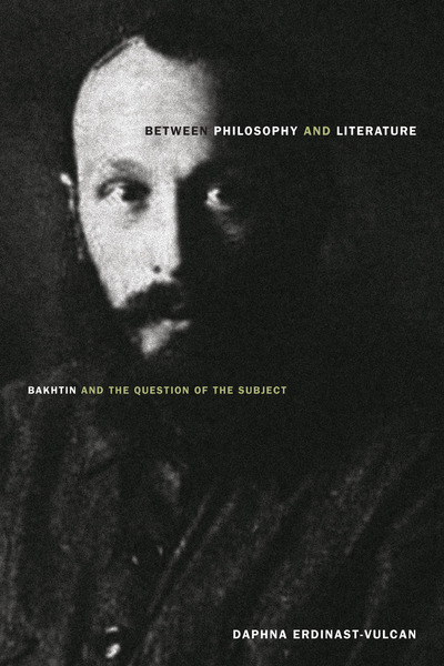 Cover of Between Philosophy and Literature by Daphna Erdinast-Vulcan
