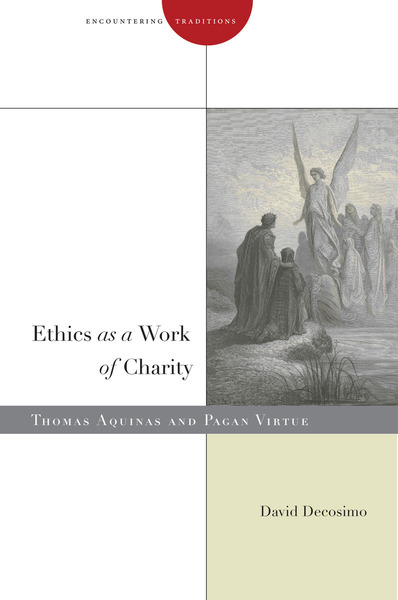 Cover of Ethics as a Work of Charity by David Decosimo