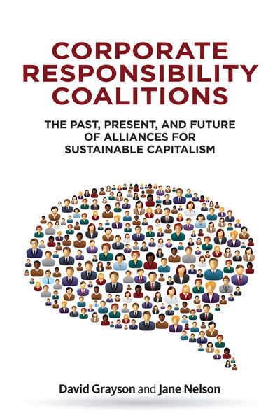 Cover of Corporate Responsibility Coalitions by David Grayson and Jane Nelson