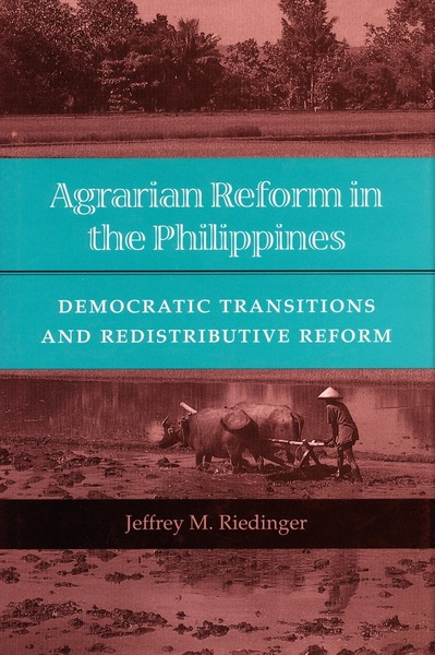 Cover of Agrarian Reform in the Philippines by Jeffrey M. Riedinger