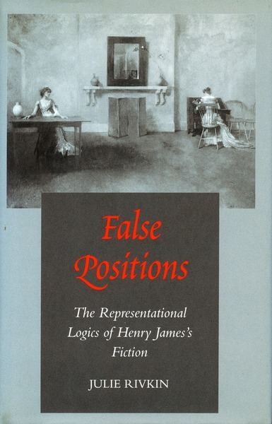 Cover of False Positions by Julie Rivkin
