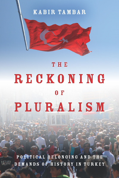 Cover of The Reckoning of Pluralism by Kabir Tambar
