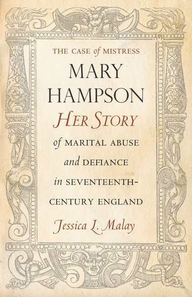 Cover of The Case of Mistress Mary Hampson by Jessica L. Malay