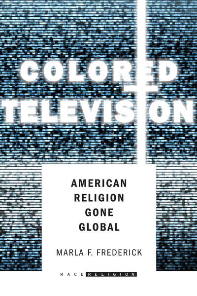 Cover of Colored Television by Marla F. Frederick