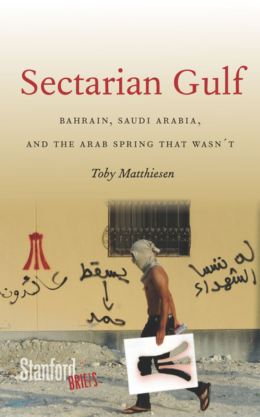Cover of Sectarian Gulf by Toby Matthiesen