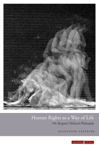 Cover of Human Rights as a Way of Life by Alexandre Lefebvre
