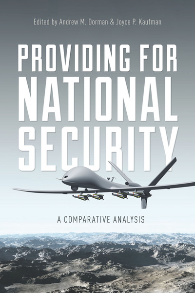 Cover of Providing for National Security by Edited by Andrew M. Dorman and Joyce P. Kaufman