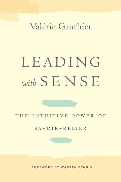 Cover of Leading with Sense by Valérie Gauthier