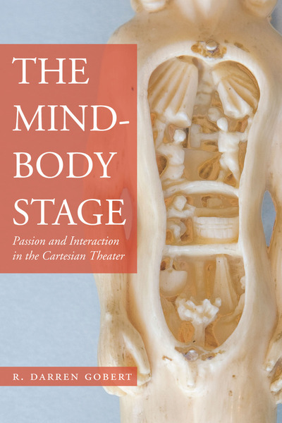 Cover of The Mind-Body Stage by R. Darren Gobert