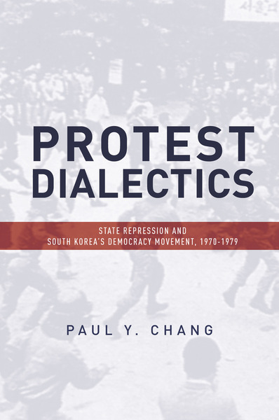 Cover of Protest Dialectics by Paul Y. Chang
