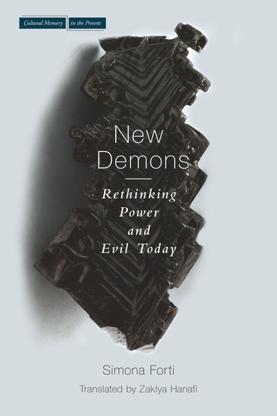 Cover of New Demons by Simona Forti Translated by Zakiya Hanafi