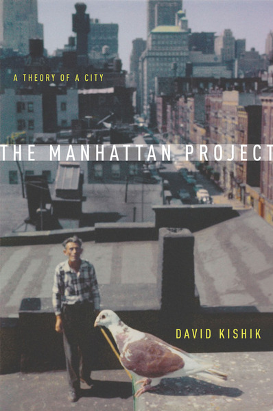 Cover of The Manhattan Project by David Kishik