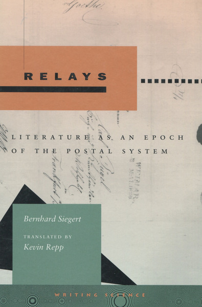 Cover of Relays by Bernhard Siegert Translated by Kevin Repp