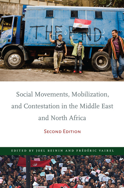 Cover of Social Movements, Mobilization, and Contestation in the Middle East and North Africa by Edited by Joel Beinin and Frédéric Vairel